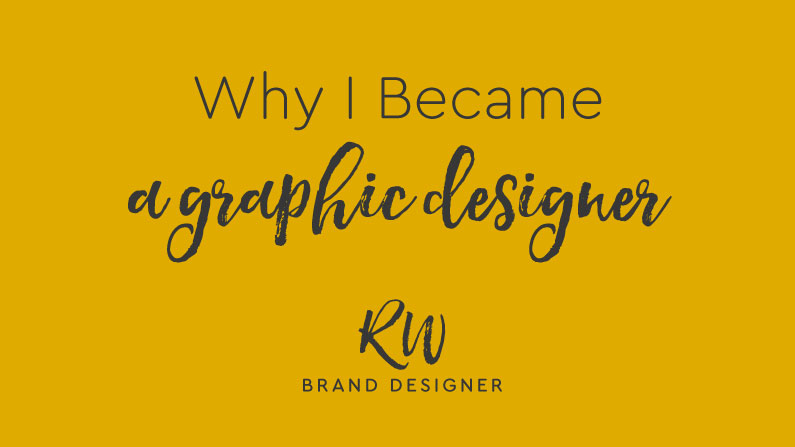 Why I Became A Designer