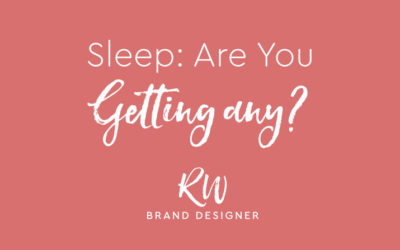 Sleep – are you getting any?