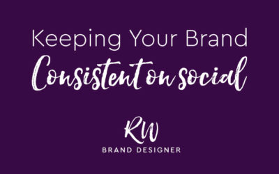 Keeping Your Brand Consistent on Social Media