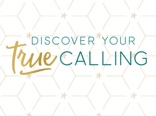Discover Your True Calling