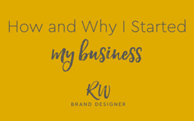 How and Why I Started My Business